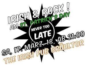 Wieder eine St. Patrick's Day Party in St. Gallen mit Nevertoolate!
